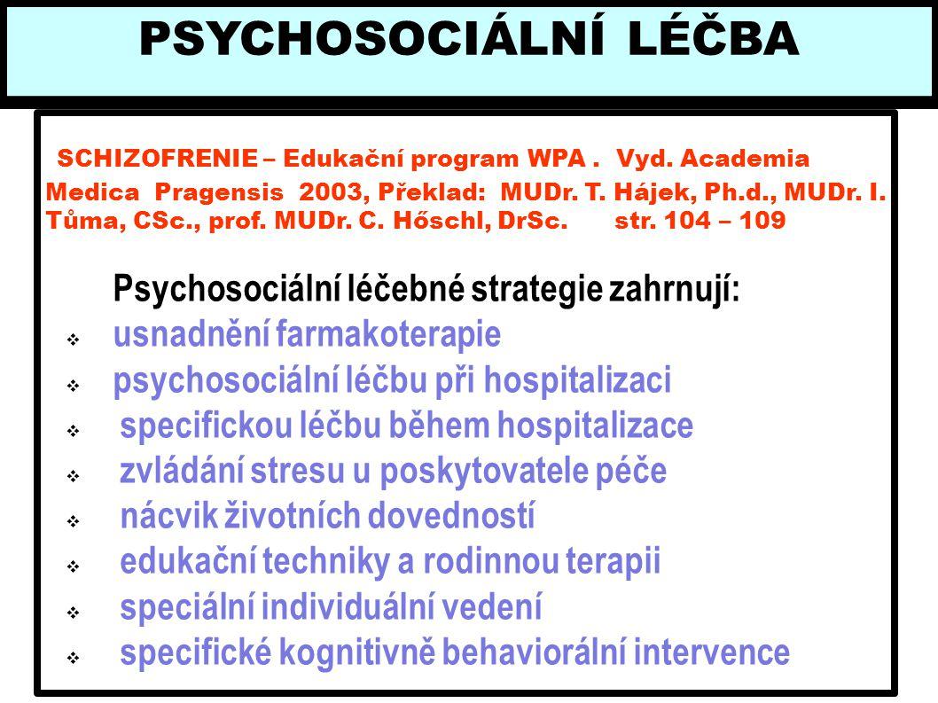 PSYCHOSOCIÁLNÍ LÉČBA