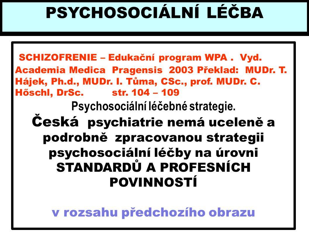Psychosociální léčebné strategie. v rozsahu předchozího obrazu