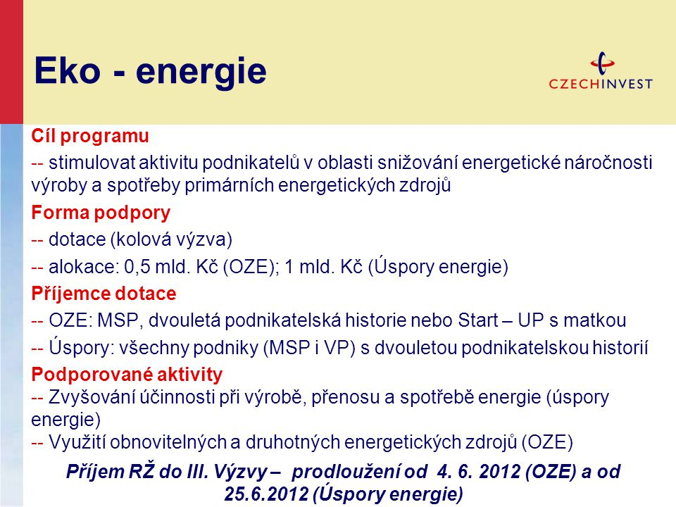 Eko - energie Cíl programu