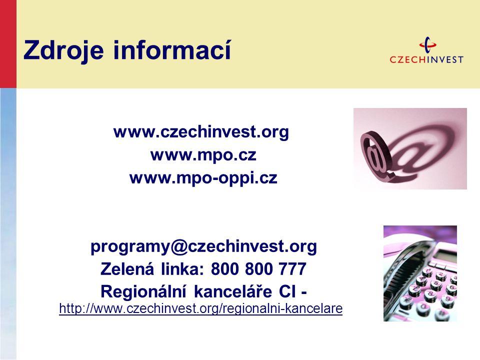 Zdroje informací www.czechinvest.org www.mpo.cz www.mpo-oppi.cz