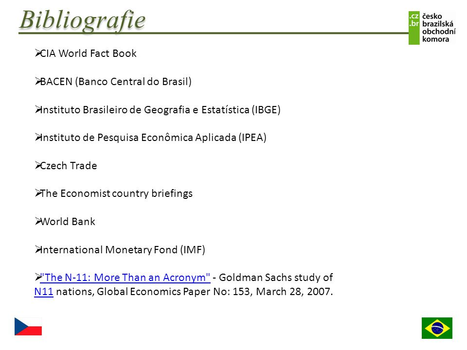 Bibliografie CIA World Fact Book BACEN (Banco Central do Brasil)