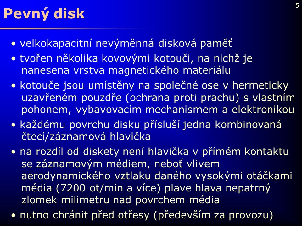 Pevný disk velkokapacitní nevýměnná disková paměť