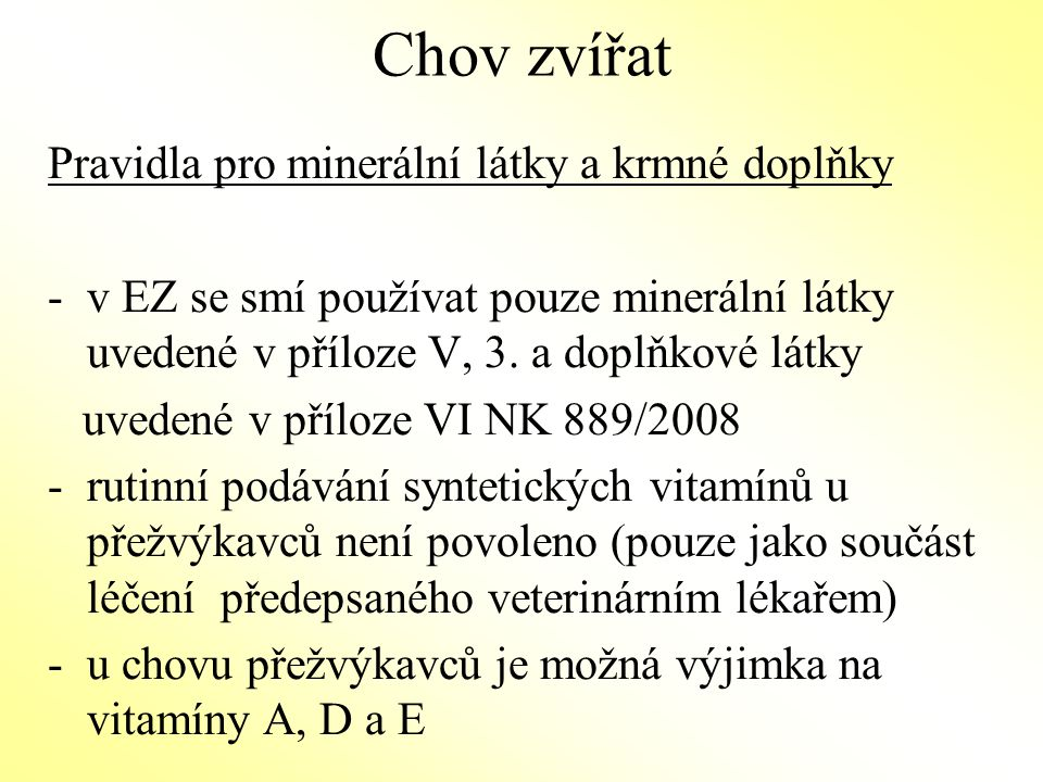 Chov zvířat Pravidla pro minerální látky a krmné doplňky