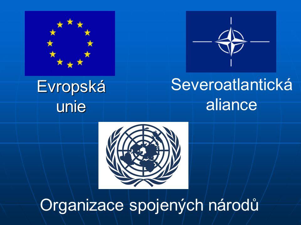 Severoatlantická aliance Evropská unie
