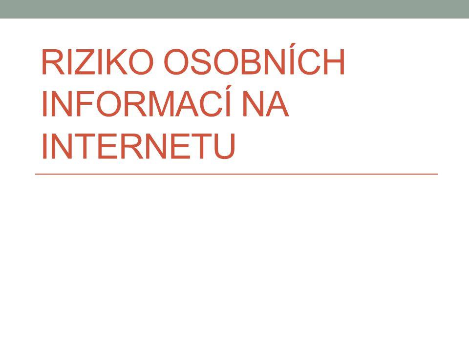 Riziko osobních informací na internetu