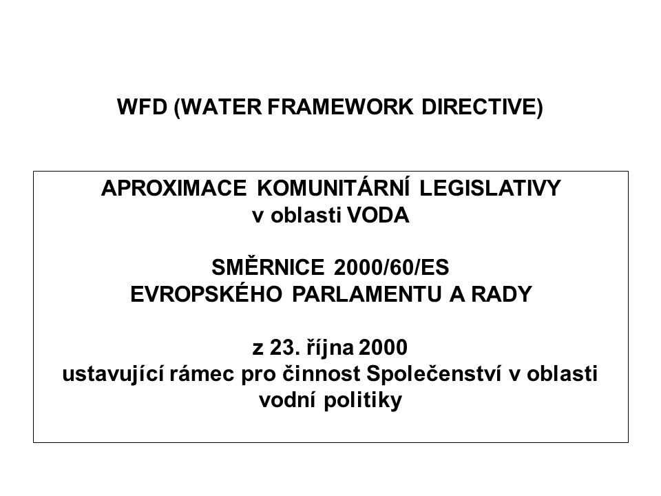 WFD (WATER FRAMEWORK DIRECTIVE)