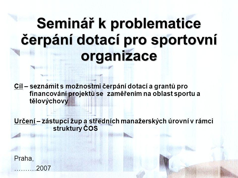 Seminář k problematice čerpání dotací pro sportovní organizace