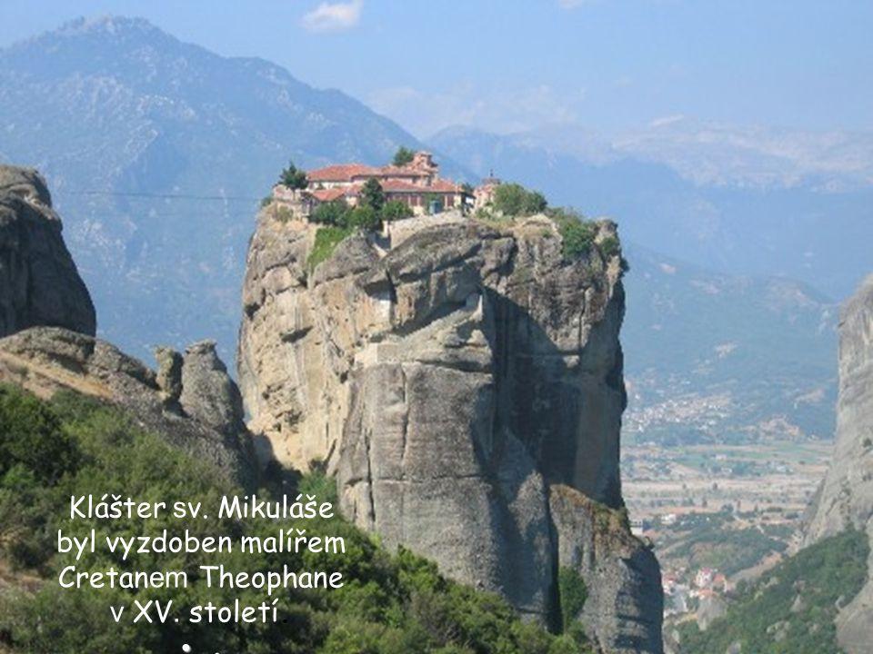 Klášter sv. Mikuláše byl vyzdoben malířem Cretanem Theophane v XV. století. .