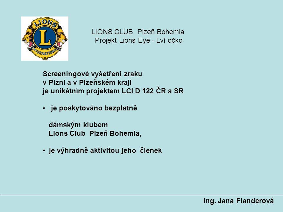 LIONS CLUB Plzeň Bohemia Projekt Lions Eye - Lví očko