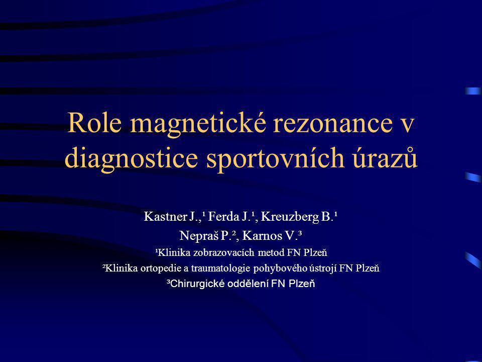 Role magnetické rezonance v diagnostice sportovních úrazů