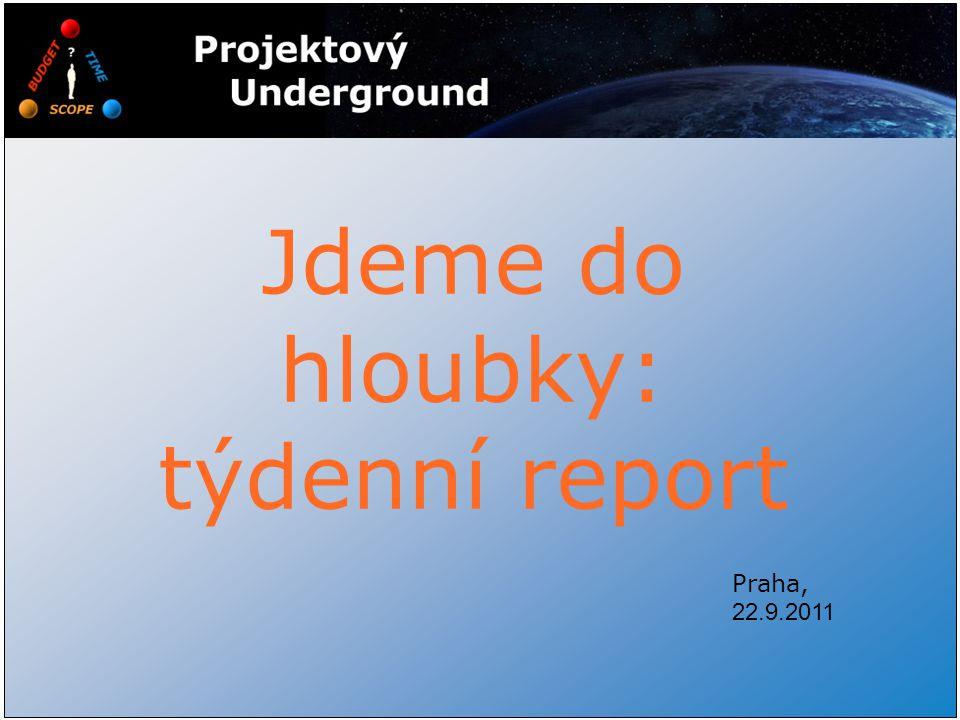 Jdeme do hloubky: týdenní report