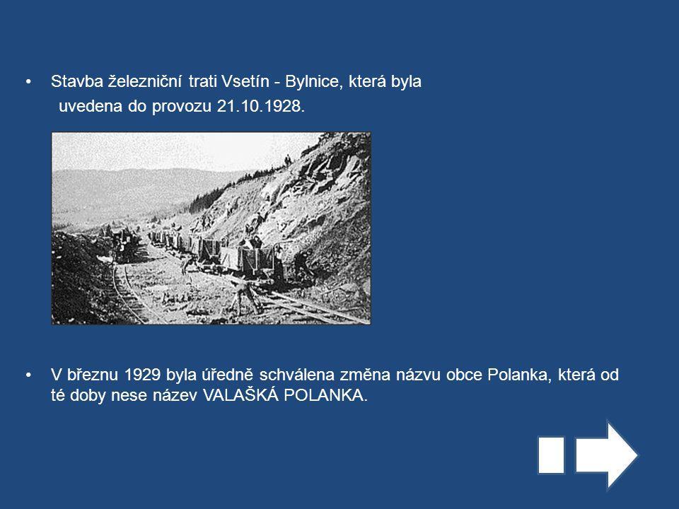 Stavba železniční trati Vsetín - Bylnice, která byla