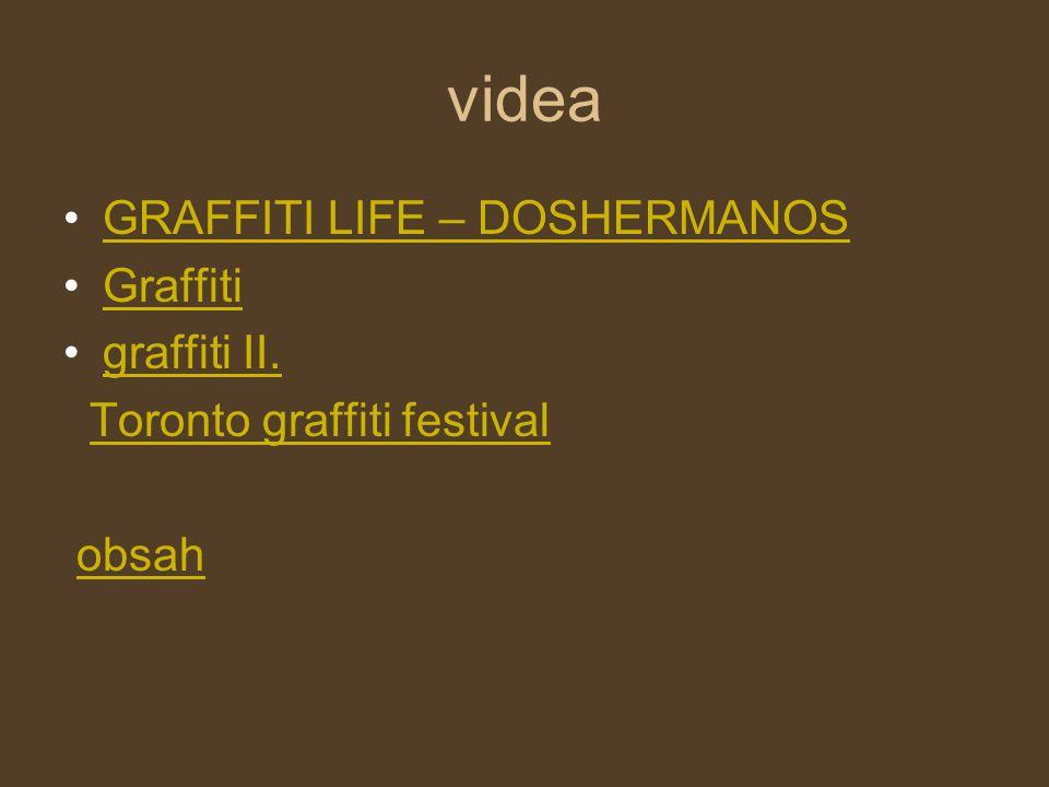 videa GRAFFITI LIFE – DOSHERMANOS Graffiti graffiti II.
