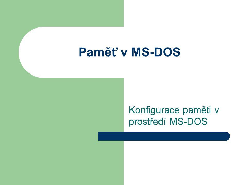 Konfigurace paměti v prostředí MS-DOS