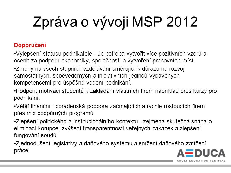 Zpráva o vývoji MSP 2012 Doporučení