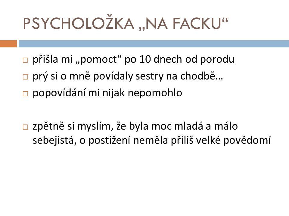 """PSYCHOLOŽKA """"NA FACKU"""
