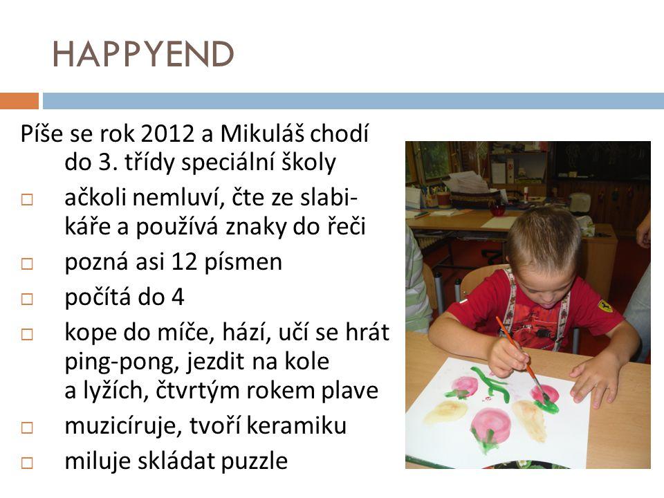 HAPPYEND Píše se rok 2012 a Mikuláš chodí do 3. třídy speciální školy
