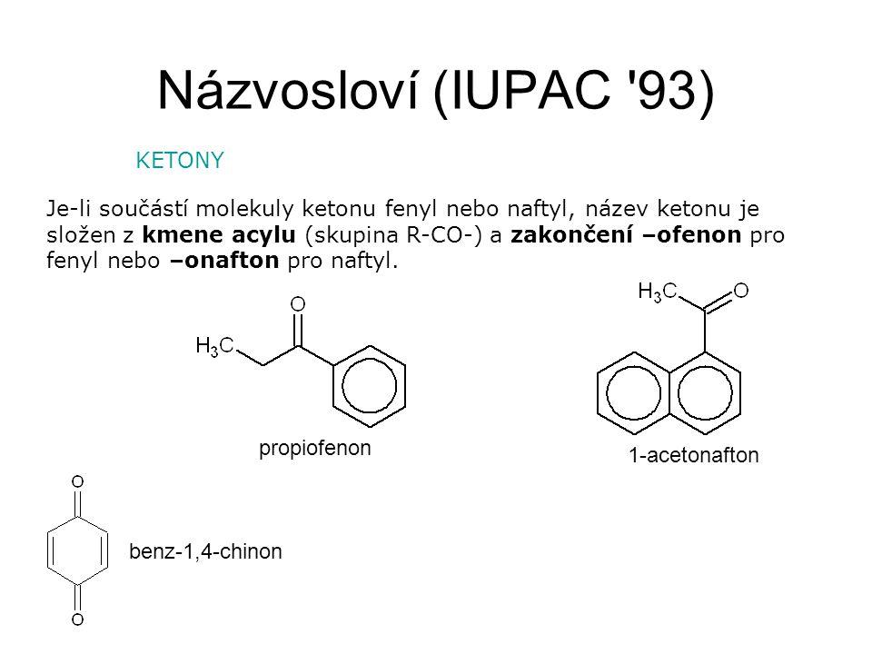 Názvosloví (IUPAC 93) KETONY