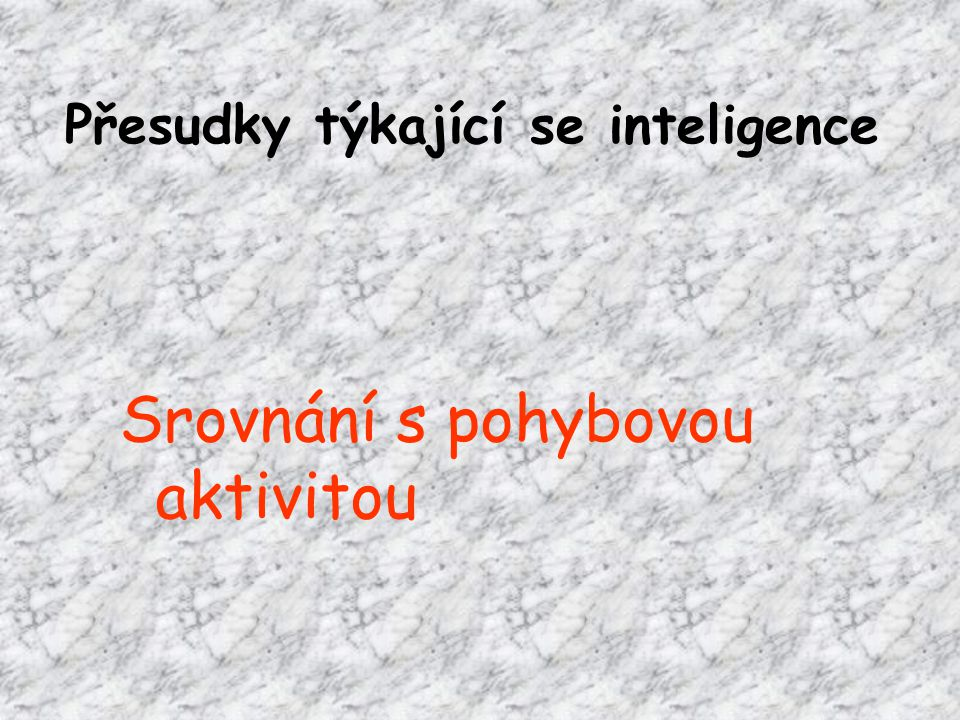 Přesudky týkající se inteligence