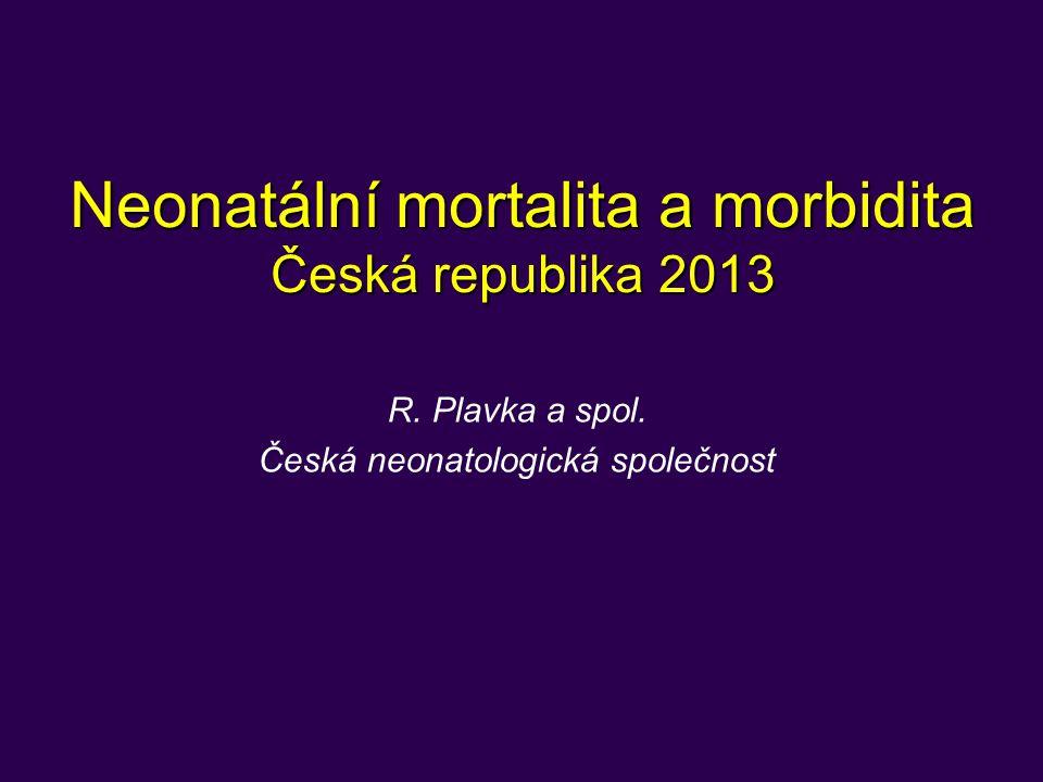Neonatální mortalita a morbidita Česká republika 2013