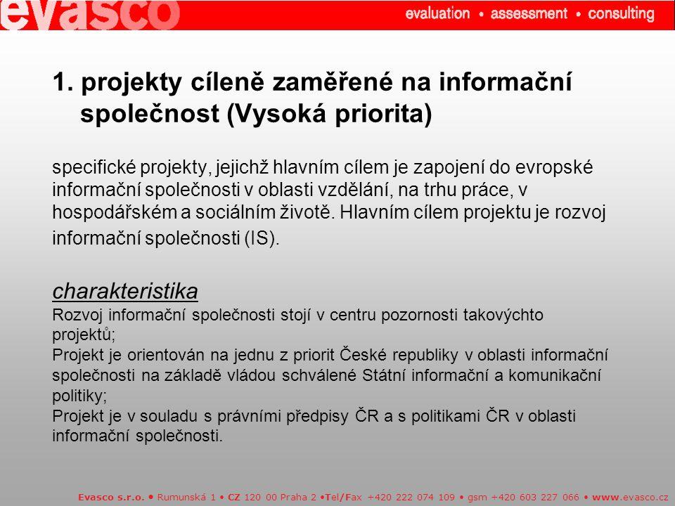 1. projekty cíleně zaměřené na informační