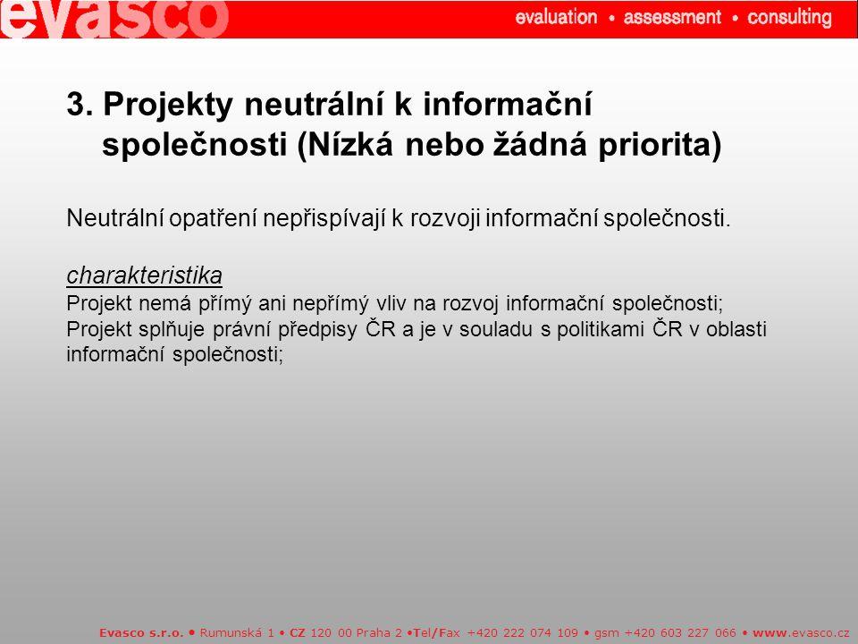 3. Projekty neutrální k informační