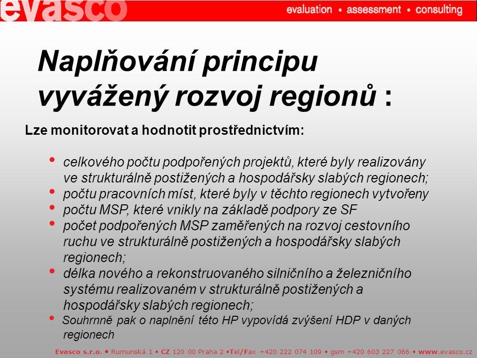 Naplňování principu vyvážený rozvoj regionů :
