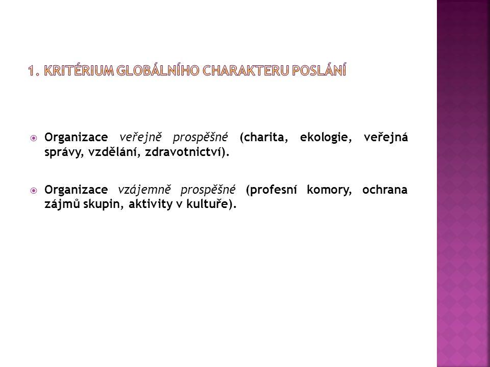 1. Kritérium globálního charakteru poslání