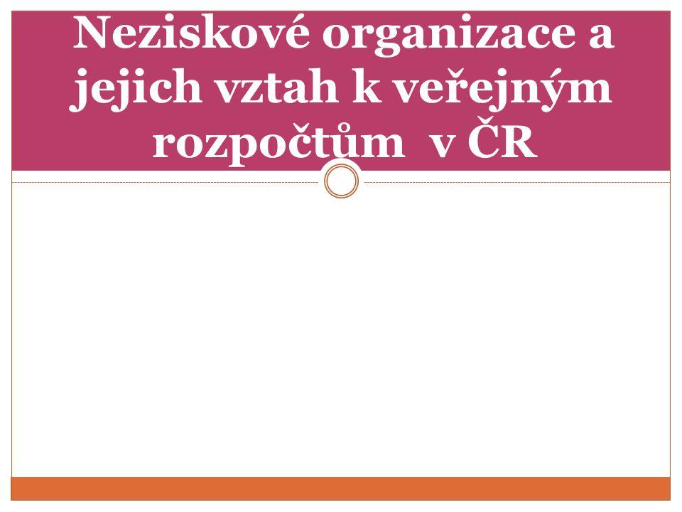 Neziskové organizace a jejich vztah k veřejným rozpočtům v ČR