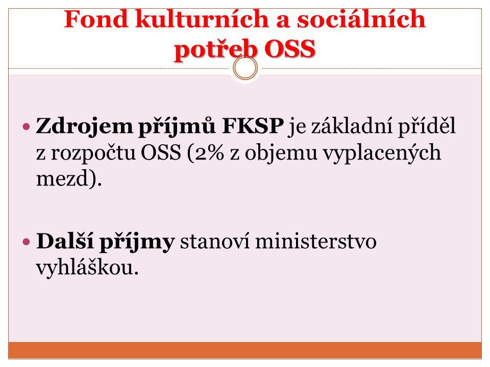 Fond kulturních a sociálních potřeb OSS