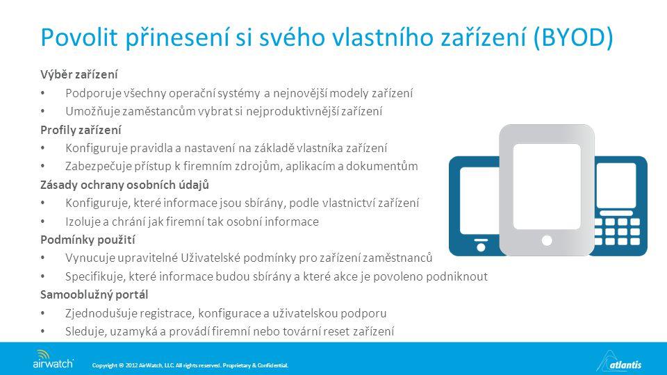 Povolit přinesení si svého vlastního zařízení (BYOD)