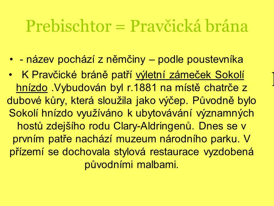 Prebischtor = Pravčická brána