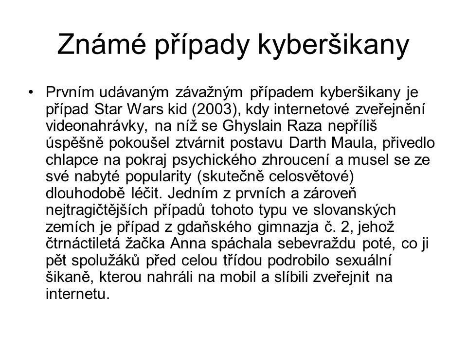 Známé případy kyberšikany