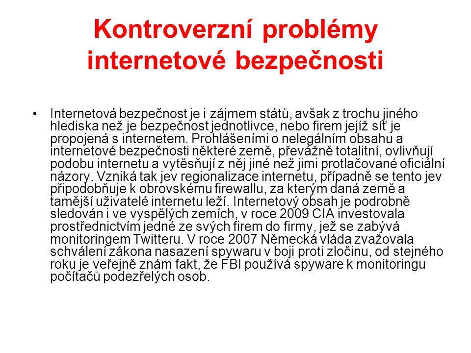 Kontroverzní problémy internetové bezpečnosti