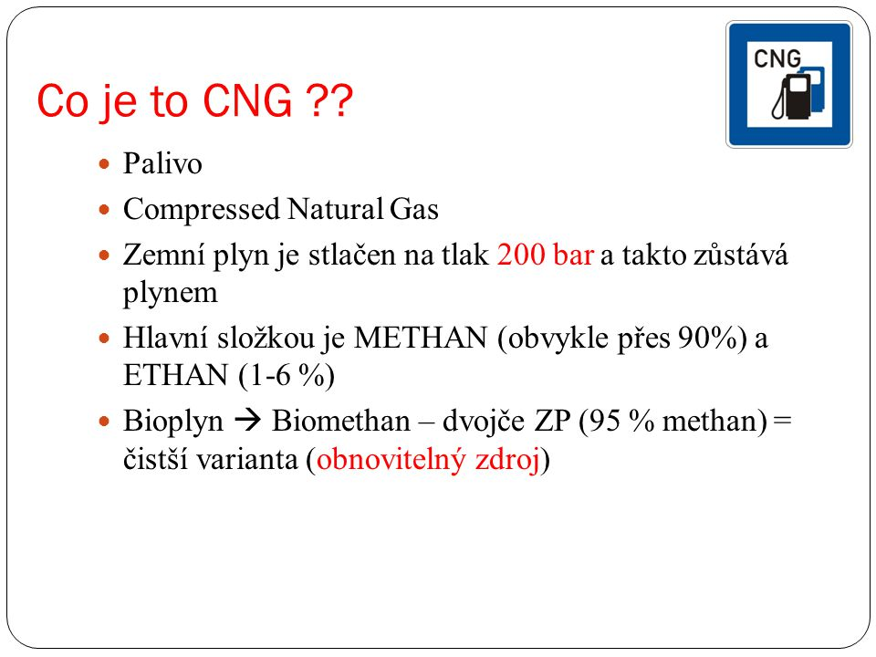 Co je to CNG Palivo Compressed Natural Gas