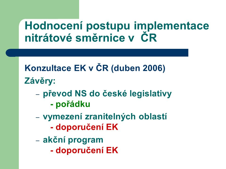 Hodnocení postupu implementace nitrátové směrnice v ČR