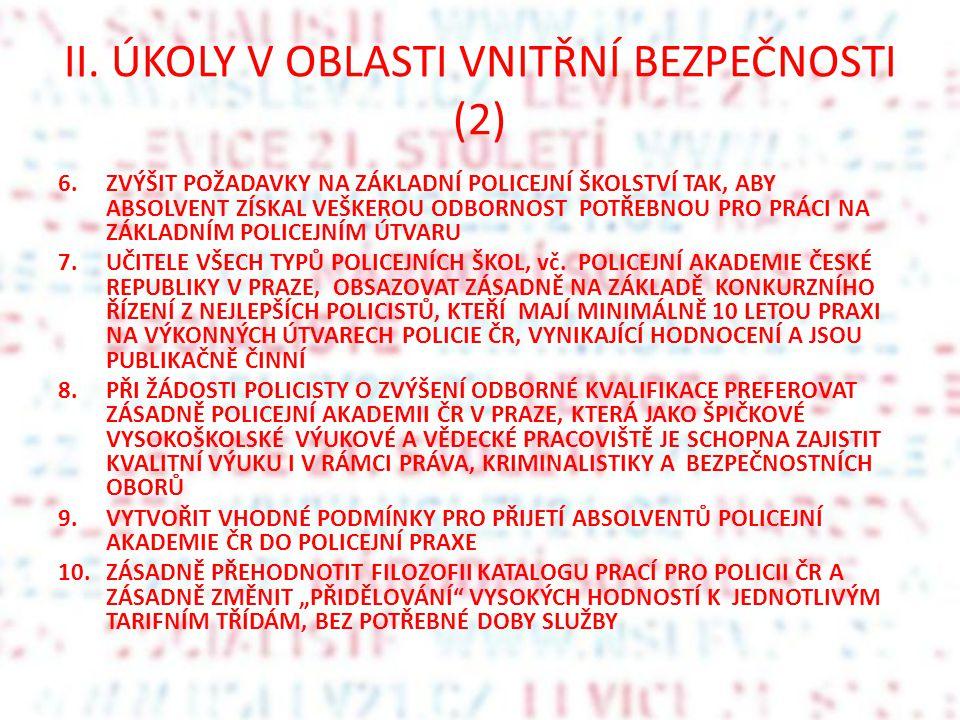 II. ÚKOLY V OBLASTI VNITŘNÍ BEZPEČNOSTI (2)