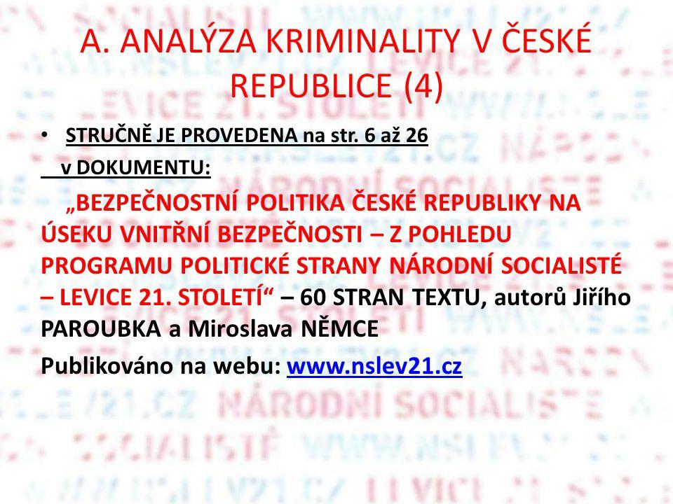 A. ANALÝZA KRIMINALITY V ČESKÉ REPUBLICE (4)