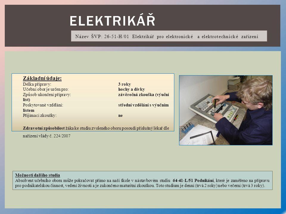 Elektrikář Základní údaje: