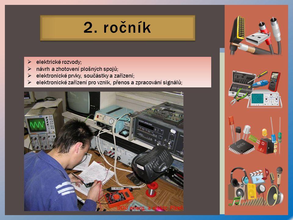 2. ročník elektrické rozvody; návrh a zhotovení plošných spojů;
