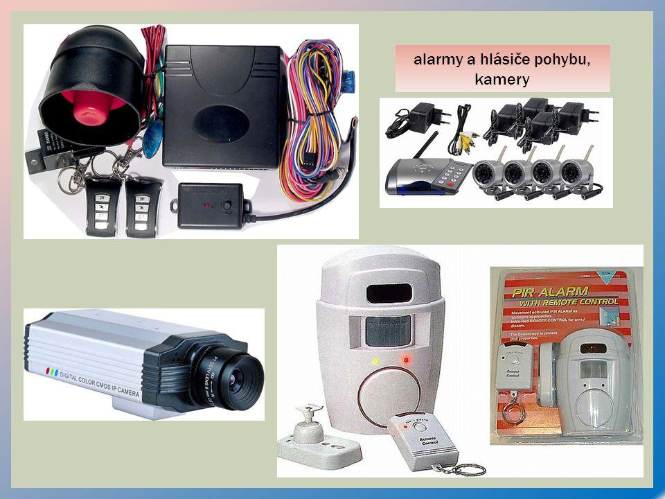 alarmy a hlásiče pohybu, kamery