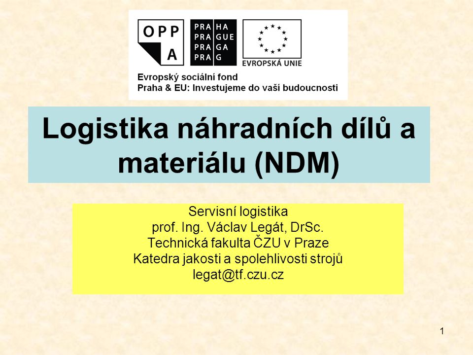 Logistika náhradních dílů a materiálu (NDM)