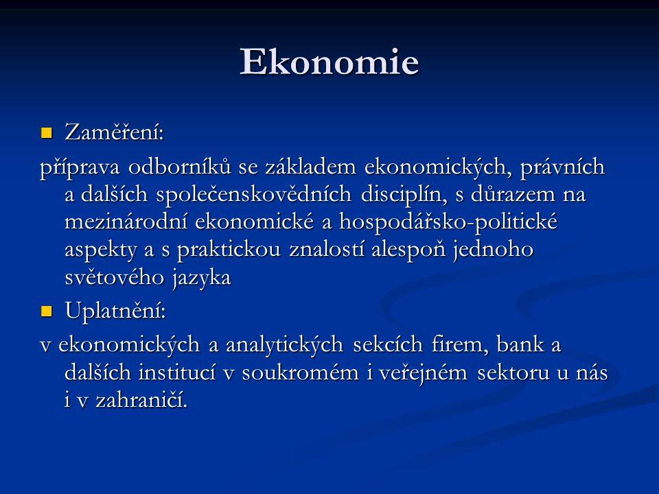 Ekonomie Zaměření: