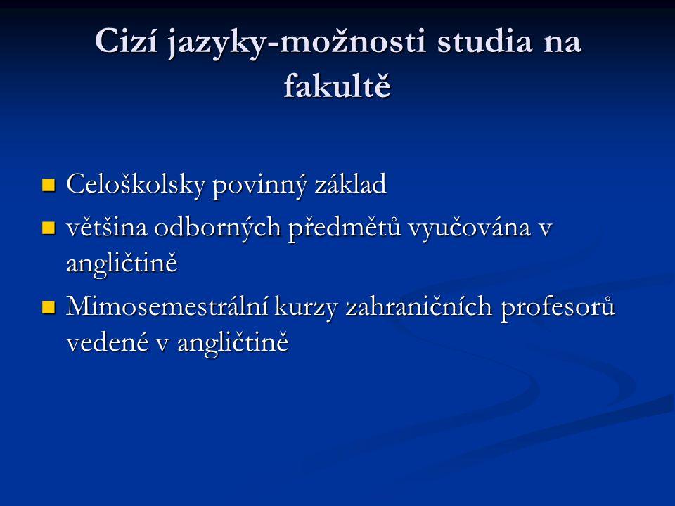 Cizí jazyky-možnosti studia na fakultě