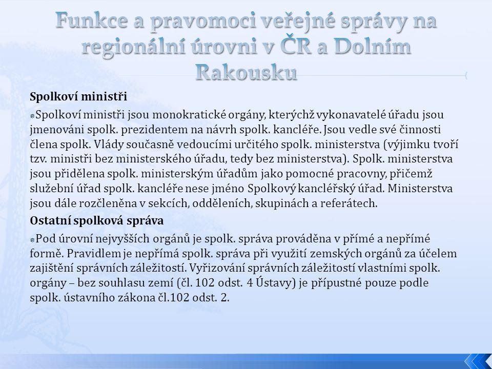 Funkce a pravomoci veřejné správy na regionální úrovni v ČR a Dolním Rakousku
