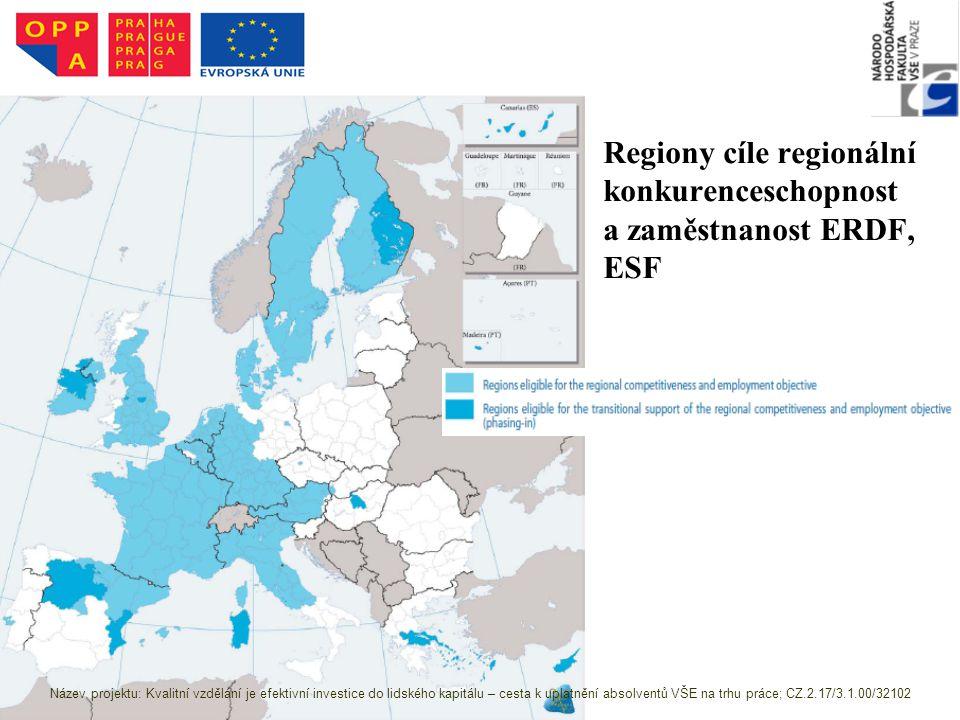Regiony cíle regionální konkurenceschopnost a zaměstnanost ERDF, ESF