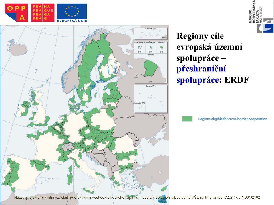 Regiony cíle evropská územní spolupráce – přeshraniční spolupráce: ERDF