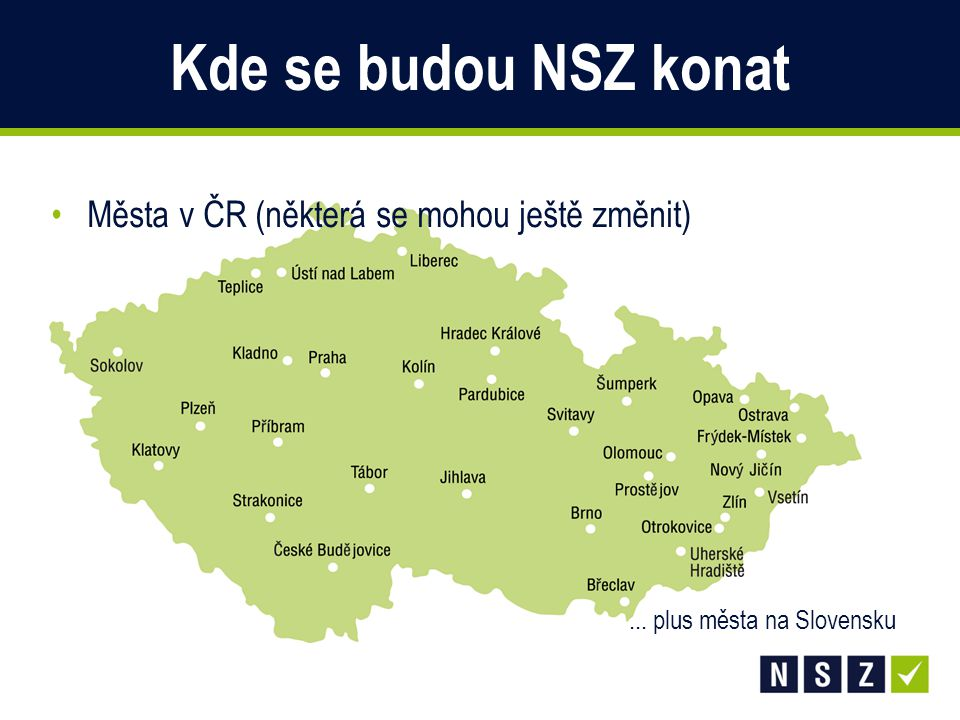Kde se budou NSZ konat Města v ČR (některá se mohou ještě změnit)