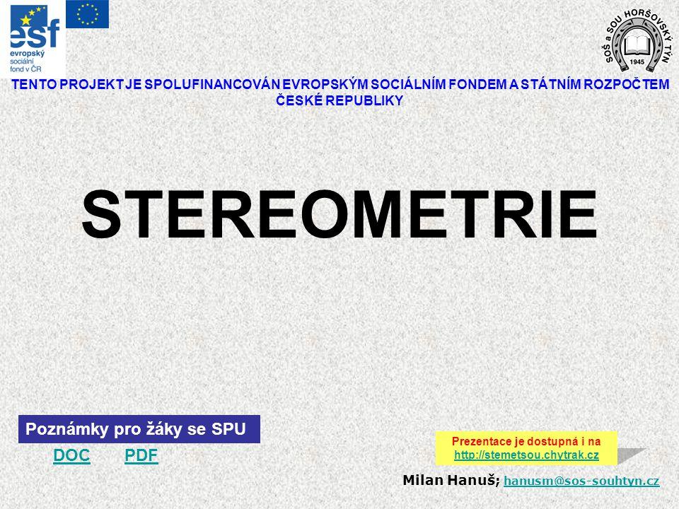 Prezentace je dostupná i na http://stemetsou.chytrak.cz