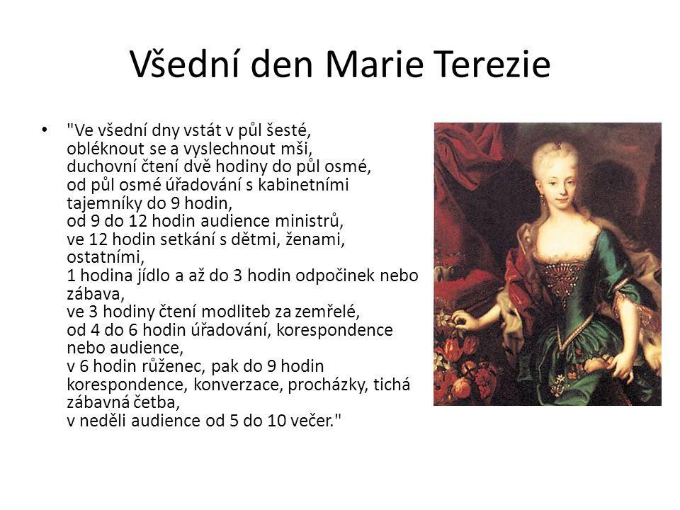 Všední den Marie Terezie